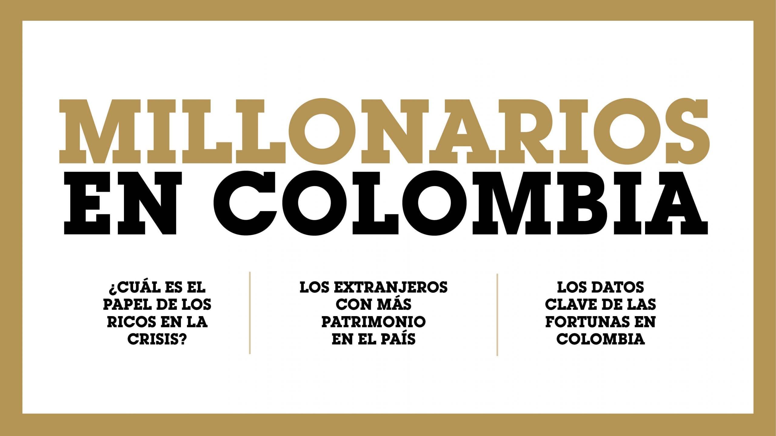 Millonarios en Colombia